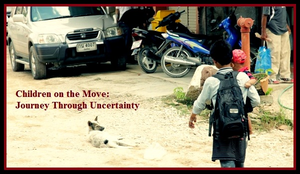 Children on the Move: Journey Through Uncertainty